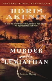 Murder on the Leviathan - A Novel ebook by Boris Akunin,Andrew Bromfield