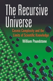 The Recursive Universe ebook by WIlliam Poundstone