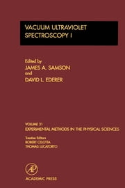 Vacuum Ultraviolet Spectroscopy I ebook by Samson, James A.
