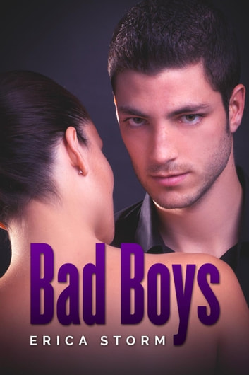 Bad Boys ebook by Erica Storm