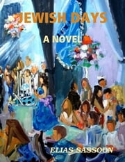 Jewish Days ebook by Elias Sassoon