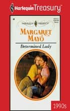 Determined Lady ebook by Margaret Mayo