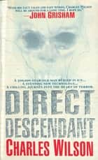 Direct Descendant ebook by Charles Wilson