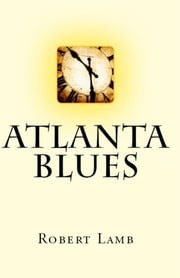 Atlanta Blues ebook by Robert Lamb