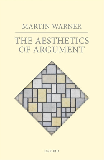 The Aesthetics of Argument ebook by Martin Warner
