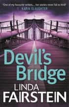 Devil's Bridge ebook by Linda Fairstein