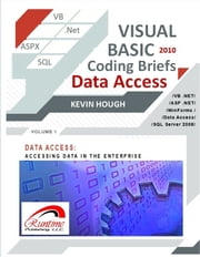 Visual Basic 2010 Coding Briefs Data Access ebook by Kevin Hough