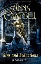 Sins and Seductions ebook by Anna Campbell