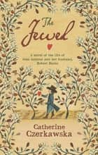 The Jewel ebook by Catherine Czerkawska