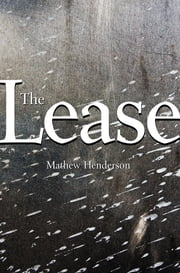 The Lease ebook by Mathew Henderson