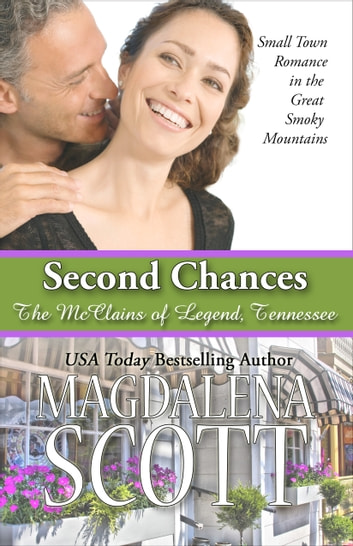 Second Chances - Small Town Romance in the Great Smoky Mountains ebook by Magdalena Scott