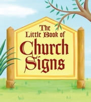 The Little Book of Church Signs ebook by Andrews McMeel Publishing LLC