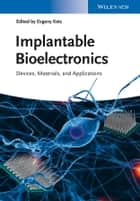 Implantable Bioelectronics ebook by Evgeny Katz