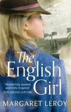 The English Girl ebook by Margaret Leroy