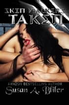 Skin Walkers: Taken ebook by Susan A Bliler