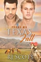 Texas Fall ebook by