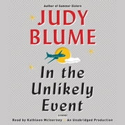 In the Unlikely Event audiobook by Judy Blume