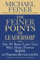 The Feiner Points of Leadership ebook by Michael Feiner