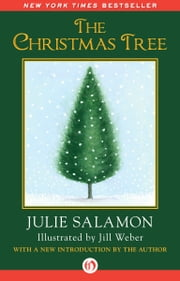 The Christmas Tree ebook by Julie Salamon,Jill Weber