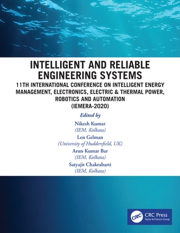 Intelligent and Reliable Engineering Systems: 11th International Conference on Intelligent Energy Management, Electronics, Electric & Thermal Power, Robotics and Automation (IEMERA-2020) photo