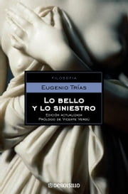 Lo bello y lo siniestro ebook by Eugenio Trías