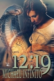 12:19 ebook by Michael Infinito