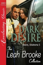 Dark Desire ebook by Leah Brooke