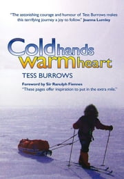 Cold Hands, Warm Heart ebook by Burrows, Tess