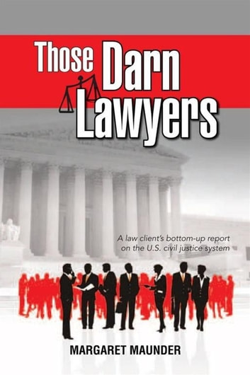 Those Darn Lawyers ebook by Margaret Maunder