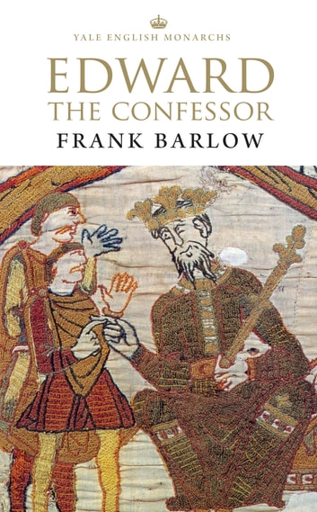 Edward the Confessor ebook by Frank Barlow