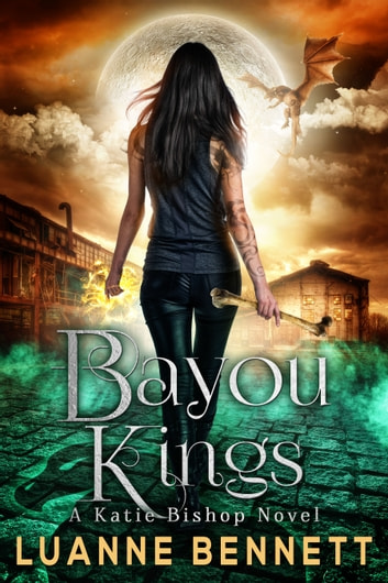 Bayou Kings ebook by Luanne Bennett