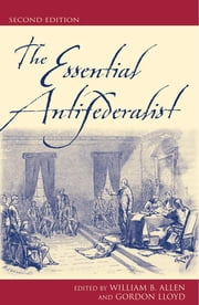 The Essential Antifederalist ebook by