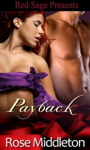 PAYBACK ebook by MIDDETON, ROSE