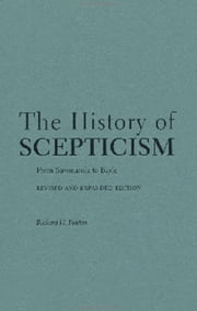 The History of Scepticism: From Savonarola to Bayle ebook by Richard H. Popkin