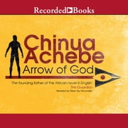 Arrow of God audiobook by Chinua Achebe