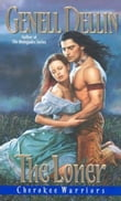 Cherokee Warriors: The Loner