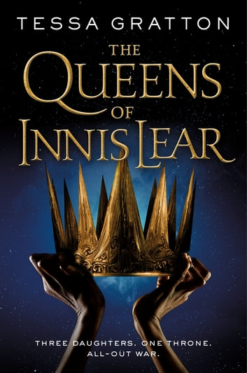 The Queens of Innis Lear ebook by Tessa Gratton
