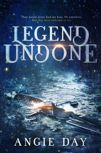 Legend Undone ebook by Angie Day