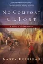 No Comfort for the Lost ebook by Nancy Herriman
