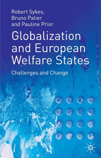 Globalization and European Welfare States - Challenges and Change ebook by Jo Campling