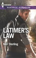 Latimer's Law ebook by Mel Sterling