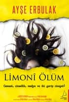 Limoni Ölüm ebook by Ayşe Erbulak