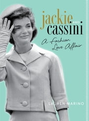 Jackie and Cassini - A Fashion Love Affair ebook by Lauren Marino