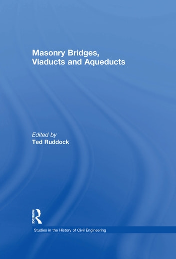 Masonry Bridges, Viaducts and Aqueducts ebook by