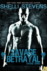 Savage Betrayal ebook by Shelli Stevens