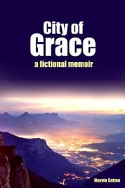 City of Grace ebook by Marvin Cotten