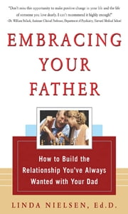 Embracing Your Father ebook by Linda Nielsen