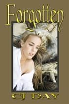 Forgotten ebook by CJ Day