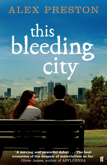 This Bleeding City ebook by Alex Preston