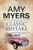 Classic Mistake ebook by Amy Myers
